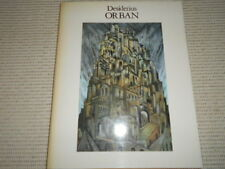 DESIDERIUS ORBAN. His Life and Art. Gil Docking. 1983. SIGNED AND DATED 1984.