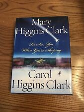 He Sees You When You're Sleeping by Mary Higgins Clark (2001, Hardcover)
