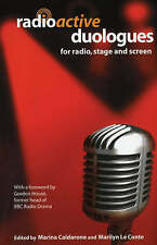 Radioactive Duologues: For Radio, Stage and Screen (Audition Speeches) by  | Pap