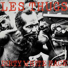LES THUGS DIRTY WHITE RACE NINETEEN SOMETHING RECORDS LP VINYLE NEUF NEW VINYL