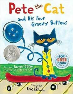 Pete the Cat and His Four Groovy Buttons - Paperback By Eric Litwin - GOOD
