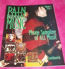 P.A.I.N Independent Music Magazine 1995 ALTERNATIVE, ROCK, METAL, PUNK & MORE!