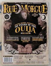 RUE MORGUE 125 Years Of OUIJA BOARD #160 Oct 2015 FANTASIA 18th Ann HALLOWEEN