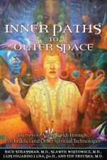 Inner Paths to Outer Space: Journeys to Alien Worlds through Psychedelics EB4