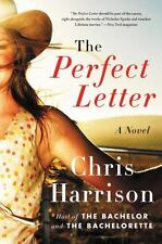 The Perfect Letter : A Novel by Chris Harrison (2016, Paperback)