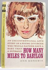 HOW MANY MILES TO BABYLON by Ann Borowik vint pb gc ROM Unconventional Love