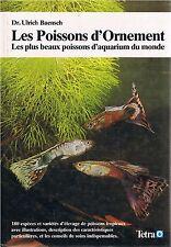 LES POISSONS D'ORNEMENT Les plus beaux poissons d'aquarium du monde Baensch