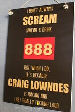Naughty Scream F*cking Loud Craig Lowndes  Supercars Holden Commodore Sign