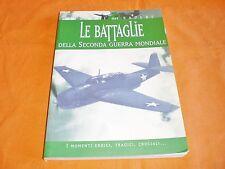 atlante : le battaglie della seconda guerra mondiale illustrato colori 2002