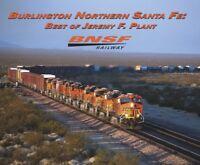 BNSF Railway - Burlington Northern Santa Fe: Best of Jeremy Plant -- (NEW BOOK)