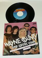WAYNE COUNTY & ELECTRIC CHAIRS - 1978 NM Archiv PS 45 PUNK I Had Too Much To ...