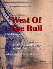 West of the Bull - A Brief Romance with Forbidden Treasure by Terry Armstrong