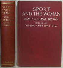 1911 SPORT AND THE WOMAN BY COLIN CAMPBELL RAE-BROWN A HORSE RACING FRAUD NOVEL