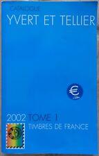 Catalogue Yvert et Tellier, tome 1, France, 2002