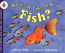 Let's-Read-And-Find-Out Science Stage 1 What's It Like To Be A Fish? (pb) NEW