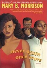 Never Again Once More (Soulmates Dissipate) by Morrison, Mary B., Good Book
