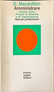 AMMINISTRARE - DOMENICO MANDOLFINO - ANGELI 1974 - VOLUME I