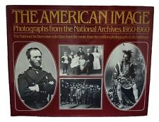 Alan Trachtenberg / American Image Photographs from the National Archives 1st ed