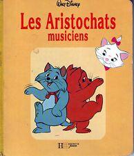 Les Aristochats Musiciens * Walt DISNEY * Hachette album Carton jeune enfant