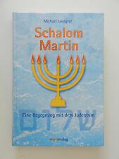 Schalom Martin Michael Landgraf Eine Begegnung mit dem Judentum