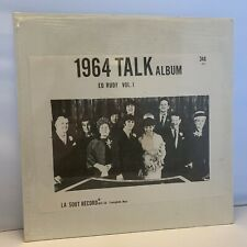 1964 Talk Album Ed Rudy Vol 1 Interviews and Songs 12 Vinyl LA SOOT EX+ w/shrink