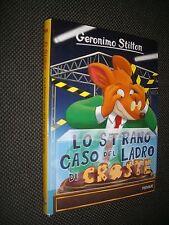 GERONIMO STILTON N.85 LO STRANO CASO DEL LADRO DI CROSTE -  NUOVO