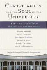 Christianity and the Soul of the University: Faith as a Foundation for-ExLibrary