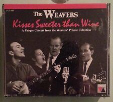the weavers KISSES SWEETER THAN WINE  CD NEW small crack in back case