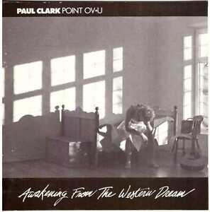 PAUL CLARK Awakening from the Western Dream CD Xian/CCM – on Seed Records