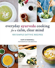 KATE O`DONNELL-EVERYDAY AYURVEDA COOKING FOR (US IMPORT) BOOK NEW