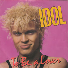 """7"""" 45 TOURS FRANCE BILLY IDOL """"To Be A Lover / All Summer Single"""" 1986 NEW WAVE"""