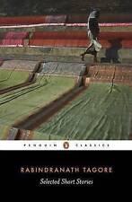 Selected Short Stories (Penguin Twentieth Century Classics), Tagore, Rabindranat
