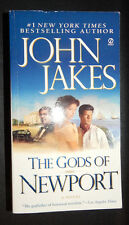 The Gods of Newport by John Jakes Paperback
