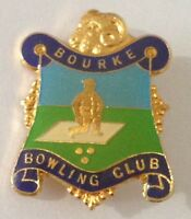 Bourke Bowling Club Badge Pin Vintage Lawn Bowls (L34)