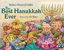 The Best Hanukkah Ever by Barbara Diamond Goldin (2013, Paperback)