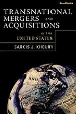 Transnational Mergers and Acquisitions in the United States by Sarkis J....