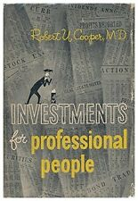 Investments for professional people Hardcover – 1952 by Robert U Cooper (Author)