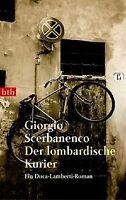 Der lombardische Kurier. Ein Duca-Lamberti-Roman. von Sc... | Buch | Zustand gut