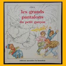 LES GRANDS PANTALONS DU PETIT GARÇON Chica  1987
