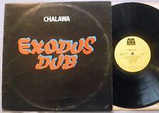 Chalawa Exodus Dub LP Micron MIC-CAN-0008 / Skynote SKY LP 14 1977 Canada UK