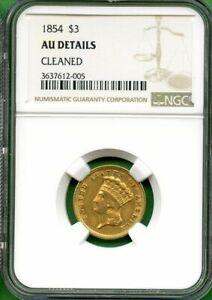 1854      $3  DOLLARS  GOLD    NGC AU  DETAILS    US