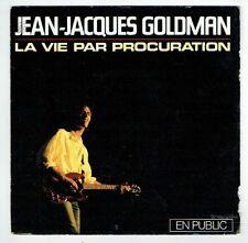 Jean-Jacques GOLDMAN 45T VIE PAR PROCURATION ..LA MUSIQUE EST BONNE Public EPIC