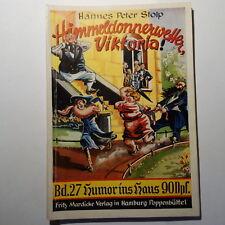 Romanheft Humor ins Haus Nr 27 Hannes Peter Stolp ,Himmeldonnerwetter Viktoria