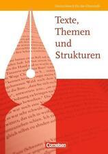 Texte, Themen und Strukturen - Allgemeine Ausgabe / Schülerbuch von...
