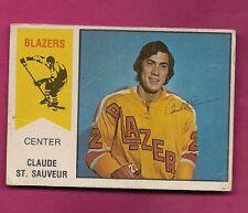 RARE 1974-75 OPC WHA #  62 BLAZERS CLAUDE ST SAUVEUR  ROOKIE GOOD (INV#5192)