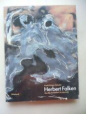 Herbert Falken Aus der Dunkelheit für das Licht 1993