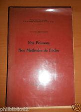 HALIEUTIQUE // NOS POISSONS  NOS METHODES DE PECHE / VICTOR DECHAMPS 1925