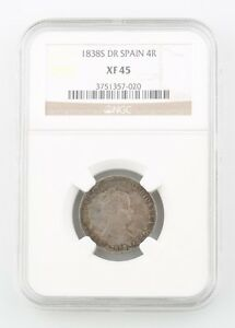 1838-S DR Spain 4 Reales Silver Coin Slabbed XF-45 NGC Graded Seville