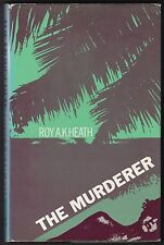 The Murderer by Roy A. K. Heath - INSCRIBED - First Edition - 1978 - Guyana