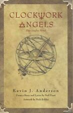 Rush's Clockwork Angels by Neil Peart, Nick Robles, Kevin J. Anderson...